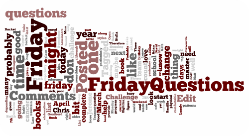 Friday Questions