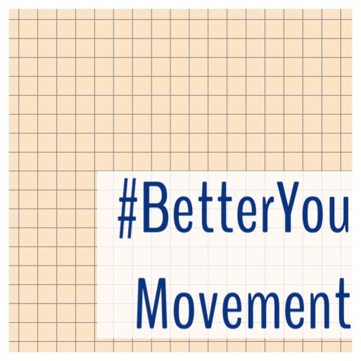 #BetterYou Movement